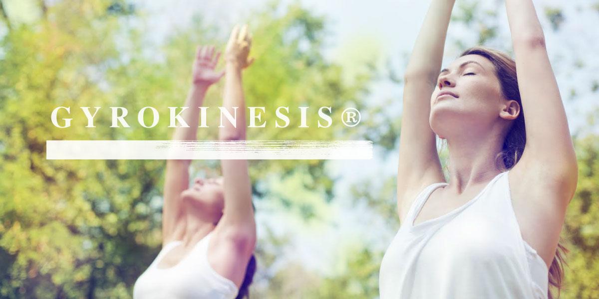 GYROKINESIS